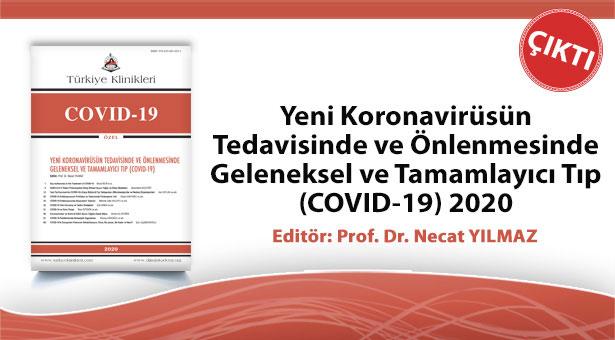 Yeni Koronavirüsün Tedavisinde ve Önlenmesinde Geleneksel ve Tamamlayıcı Tıp