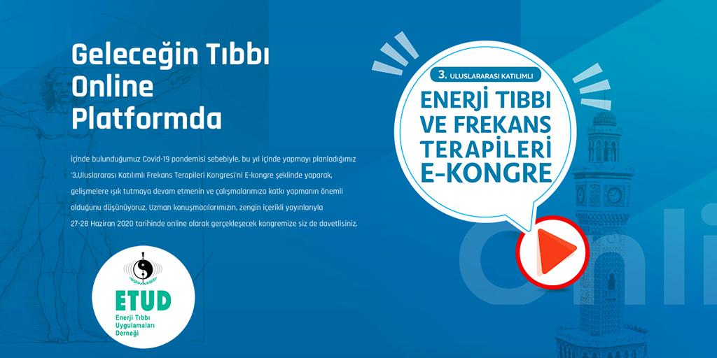 ENERJİ TIBBI 2020, Uluslararası Enerji Tıbbı ve Frekans Terapileri Kongresi